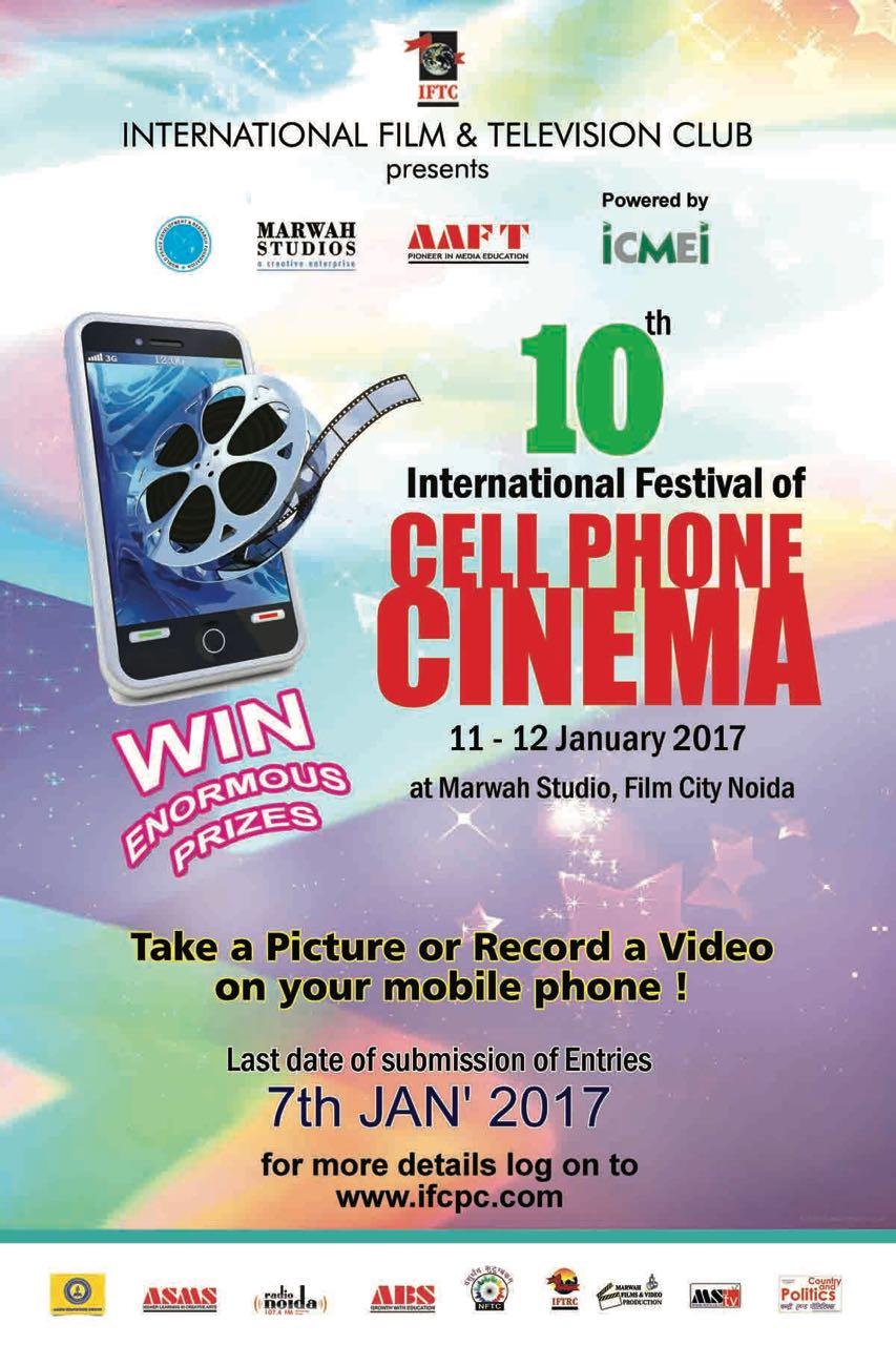 10th International Festival Of Cell Phone Cinema At Marwah Studios