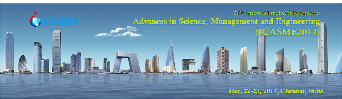 20th International Conference on Advances in Science, Management and Engineering, Chennai, Tamil Nadu, India