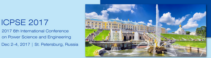 2017 6th International Conference on Power Science and Engineering (ICPSE 2017)--IEEE, Saint Petersburg, Russia