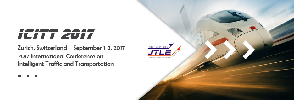 2017 International Conference on Intelligent Traffic and Transportation (ICITT 2017), Zürich, Switzerland