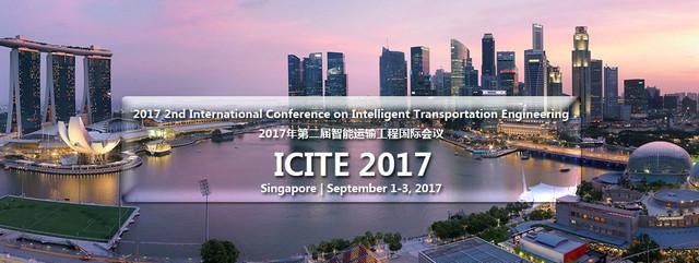 2017 2nd International Conference on Intelligent Transportation Engineering (ICITE 2017), Central, Singapore