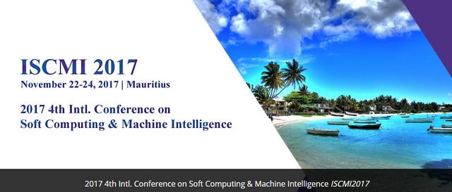 2017 4th Int. Conference on Soft Computing & Machine Intelligence (ISCMI 2017)--IEEE Xplore, Ei Compendex, Republic of Mauritius, Mauritius