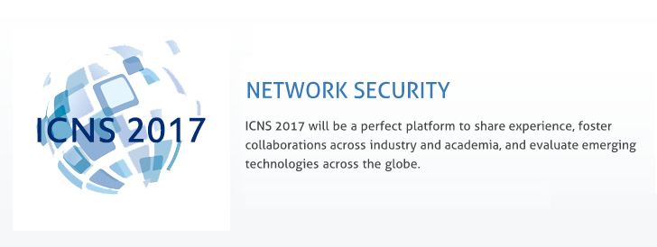 2017 ICNS The 2nd International Conference on Network Security + ACM, Ei Compendex and Scopus, Kunming, Yunnan, China
