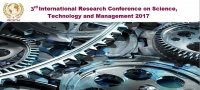 3rd International Research Conference on Science, Technology and Management 2017 (IRCSTM 2017)