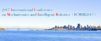 2017 International Conference on Mechatronics and Intelligent Robotics (ICMIR 2017)