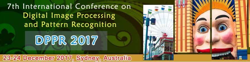 7th International Conference on Digital Image Processing and Pattern Recognition (DPPR 2017), Sydney, Australia