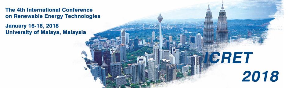 2018 the 4th International Conference on Renewable Energy Technologies (ICRET 2018), Kuala Lumpur, Malaysia