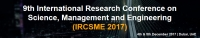 9th International Research Conference on Science, Management and Engineering 2017 (IRCSME 2017)