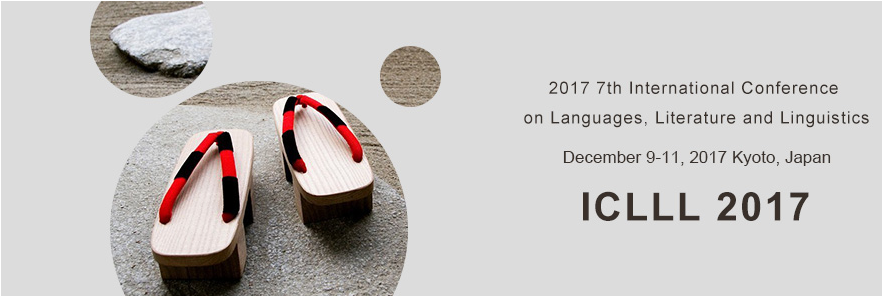 2017 7th International Conference on Languages, Literature and Linguistics (ICLLL 2017), Kyoto, Japan