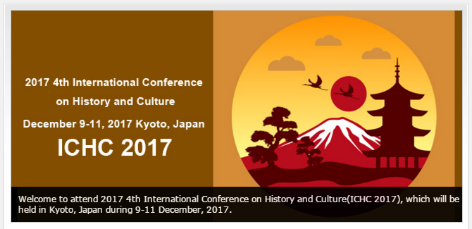 2017 4th International Conference on History and Culture (ICHC 2017), Kyoto, Japan