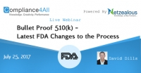 Latest FDA Changes to the Process Bullet Proof 510k - 2017