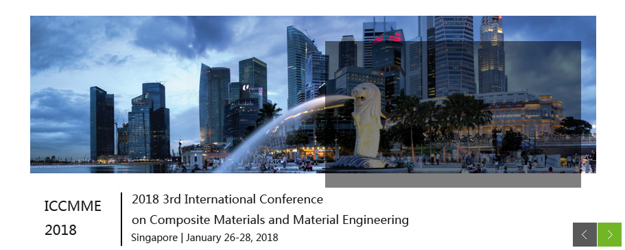 2018 3rd International Conference on Composite Materials and Material Engineering (ICCMME 2018), Singapore