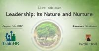 Leadership: Its Nature and Nurture