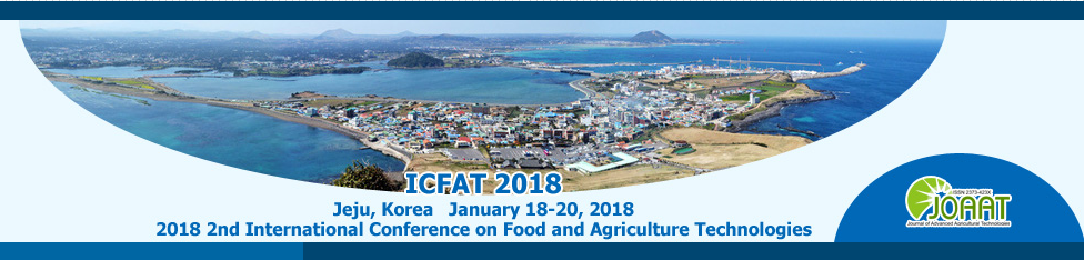 2018 2nd International Conference on Food and Agriculture Technologies (ICFAT 2018), Jeju, South korea