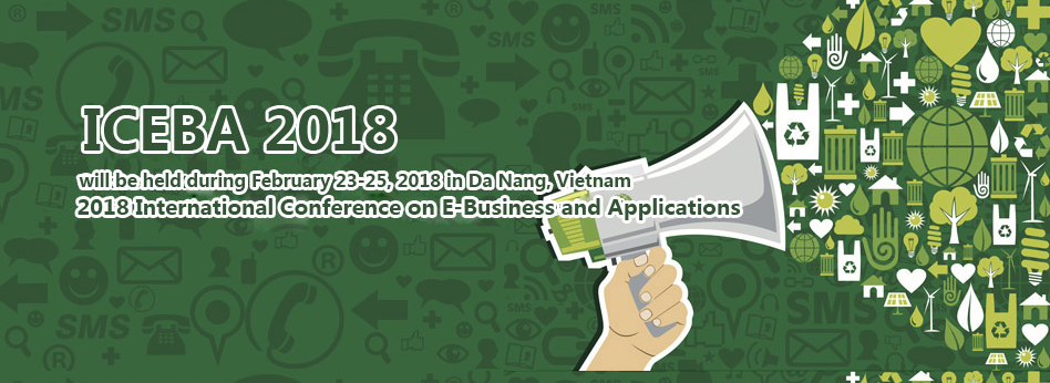 2018 International Conference on E-Business and Applications (ICEBA 2018), Da Nang, Vietnam