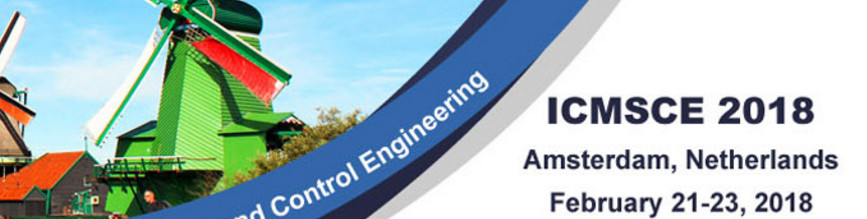2018 2nd International Conference on Mechatronics Systems and Control Engineering (ICMSCE 2018)--ACM, Ei Compendex, Scopus, Amsterdam, Netherlands