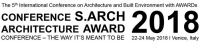 S.ARCH 2018 – The 5th International Conference on Architecture and Built Environment with AWARDs