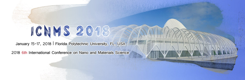 2018 6th International Conference on Nano and Materials Science (ICNMS 2018), Florida, Florida, United States