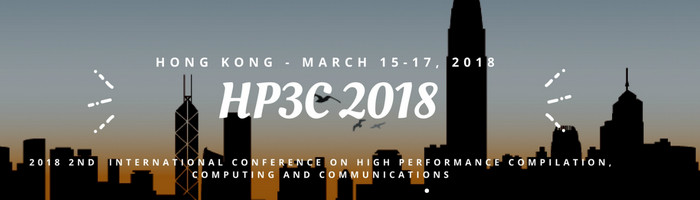 2018 2nd International Conference on High Performance Compilation, Computing and Communications (HP3C-2018), Hong Kong