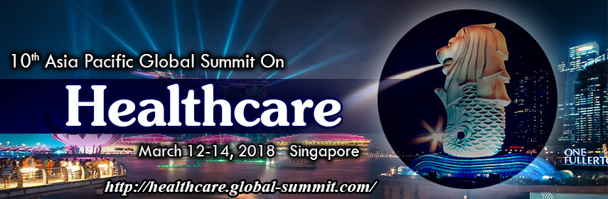 10th Asia Pacific Global Summit on Healthcare, Holiday Inn Singapore Atrium, Singapore