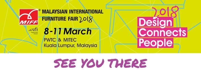 Malaysian International Furniture Fair 2018 - MIFF Timber Mart, Kuala Lumpur, Malaysia