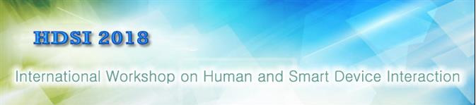 International Conference on Human and Smart Device Interaction 2018, Ottawa, Ontario, Canada