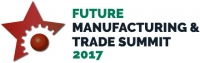 Future Manufacturing & Trade Summit 2017