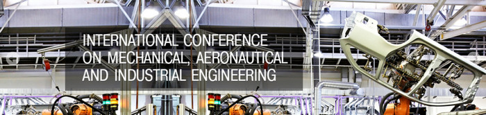 6th International Conference on Mechanical, Aeronautical and Industrial Engineering (MAIE-2017), Paris, France
