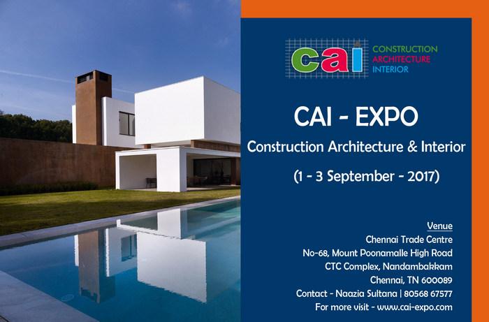 CAI-Expo – Construction Architecture Interior Expo – 2017, Chennai, Tamil Nadu, India
