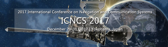 2017 International Conference on Navigation and Communication Systems (ICNCS 2017), Yokohama, Japan