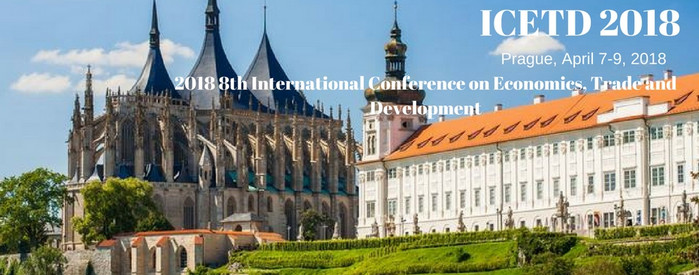 2018 8th International Conference on Economics, Trade and Development (ICETD 2018), Prague, Czech Republic