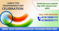 Independence Day Packages for Resorts Near Delhi