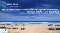 The International Conference on Computational Sciences, Advanced Database and Computing (CSADC2017)