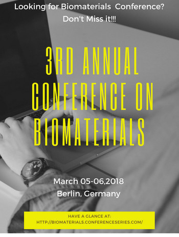 3rd Annual Conference and Expo on Biomaterials, Berlin, Germany