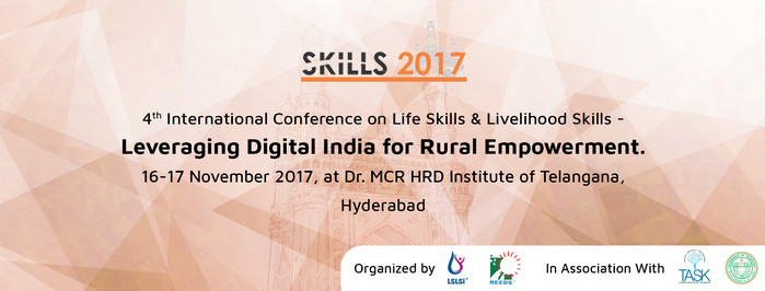 4th International Conference on Life Skills & Livelihood Skills -  Leveraging Digital India for Rural Empowerment, Hyderabad, Telangana, India