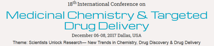 6th International Conference on Medicinal Chemistry & Targeted Drug Delivery, Dallas, Texas, United States