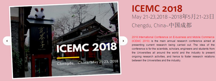 2018 International Conference on E-business and Mobile Commerce (ICEMC 2018), Chengdu, Sichuan, China