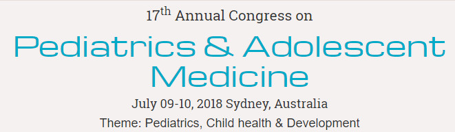17th Annual Congress on Pediatrics & Adolescent Medicine, Sydney, Australia