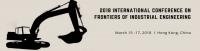 2018 International Conference on Frontiers of Industrial Engineering (ICFIE 2018)