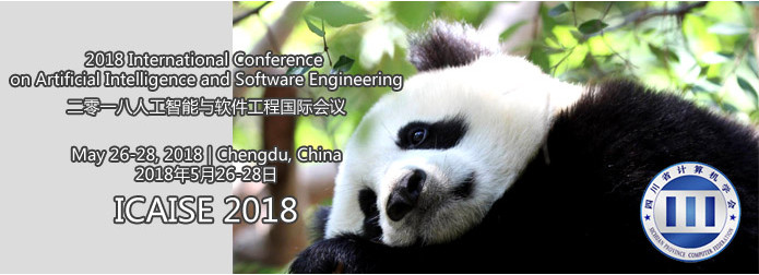 2018 International Conference on Artificial Intelligence and Software Engineering (ICAISE 2018), Chengdu, Sichuan, China