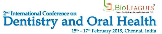 2nd International Conference on Dentistry and Oral Health, Chennai, Tamil Nadu, India