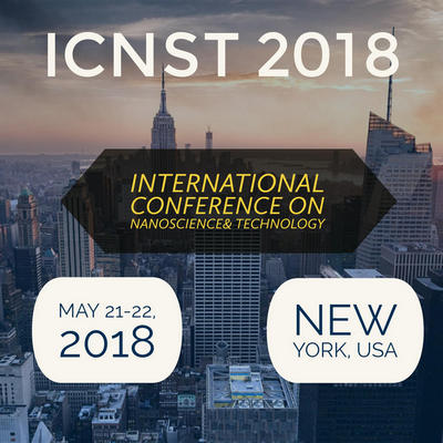 International Conference on Nanoscience & Technology – (ICNST-2018), New York, United States