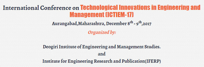 International Conference on Technological Innovations in Engineering and Management (ICTIEM-2017), Chennai, Tamil Nadu, India