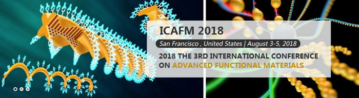 KEM-2018 The 3rd International Conference on Advanced Functional Materials (ICAFM 2018), San Francisco, California, United States