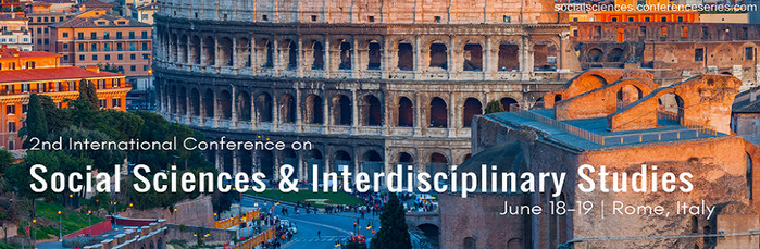 2nd International Conference on Social Sciences and Interdisciplinary Studies, Rome, Lazio, Italy
