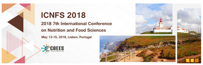 2018 7th International Conference on Nutrition and Food Sciences (ICNFS 2018), Lisbon, Portugal