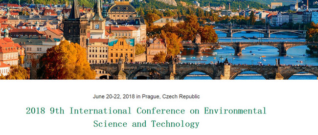 2018 9th International Conference on Environmental Science and Technology (ICEST 2018), Prague, Czech Republic