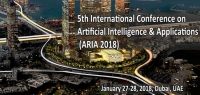 5th International Conference on Artificial Intelligence & Applications (ARIA 2018)