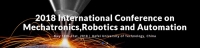 2018 International Conference on Mechatronics,Robotics and Automation (ICMRA 2018)