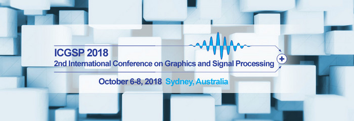 ACM-2018 The 2nd International Conference on Graphics and Signal Processing (ICGSP 2018), Sydney, Australia